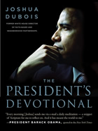 Joshua Dubois The President's Devotional